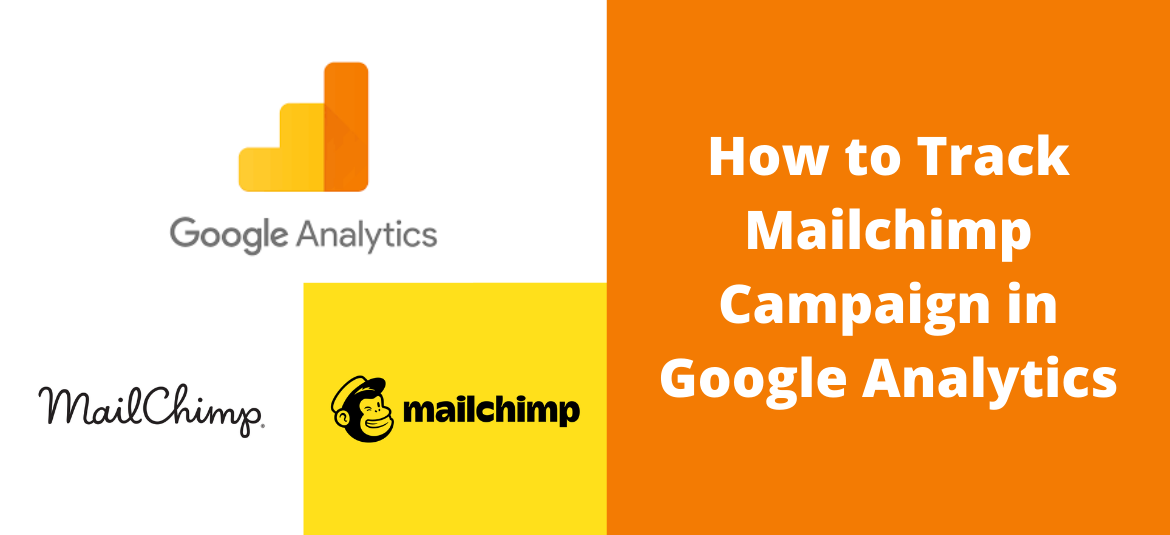 How to Track Mailchimp Campaign in Google Analytics